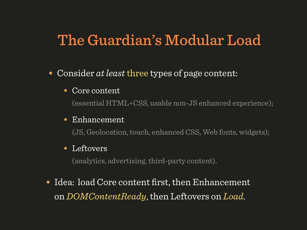 The Guardian's Modular Load • Consider at least...