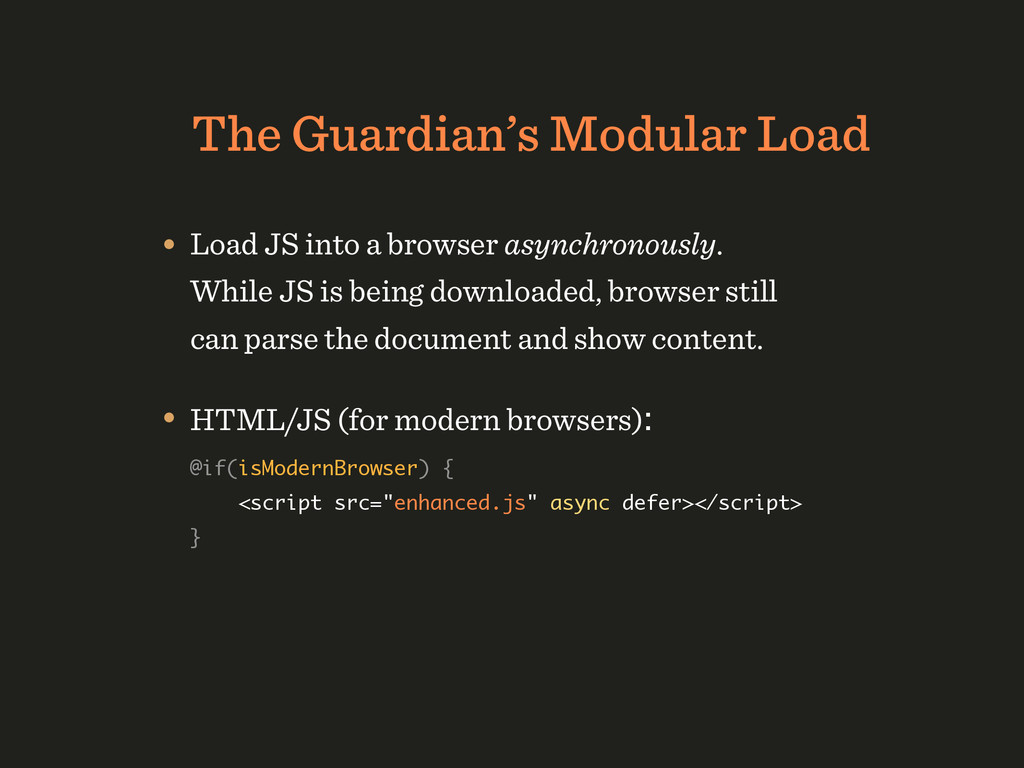 The Guardian's Modular Load • Load JS into a br...