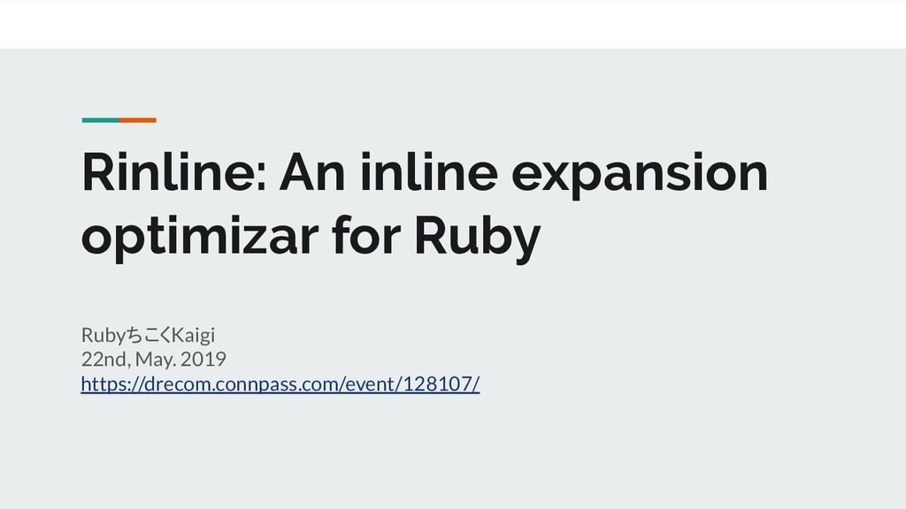 Rinline: An inline expansion optimizar for Ruby...