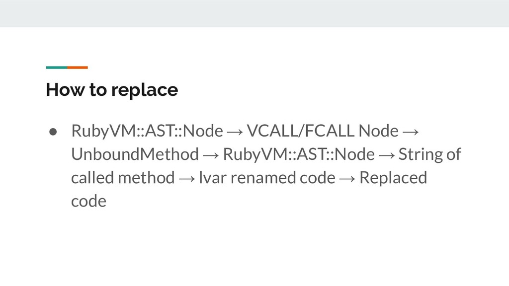 How to replace ● RubyVM::AST::Node → VCALL/FCAL...