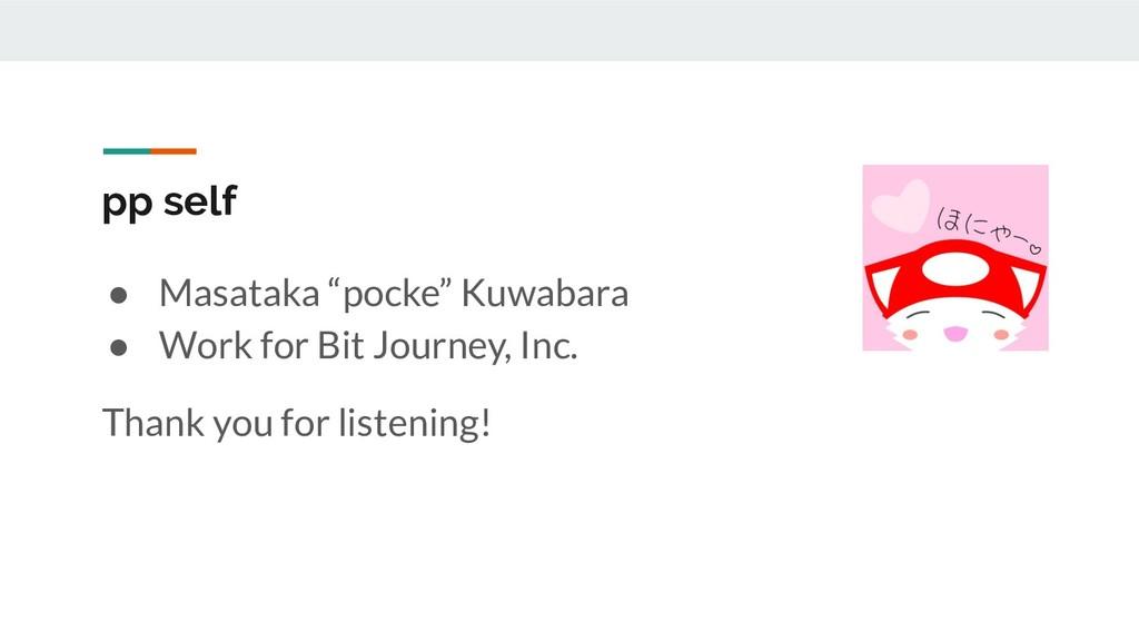 """pp self ● Masataka """"pocke"""" Kuwabara ● Work for ..."""