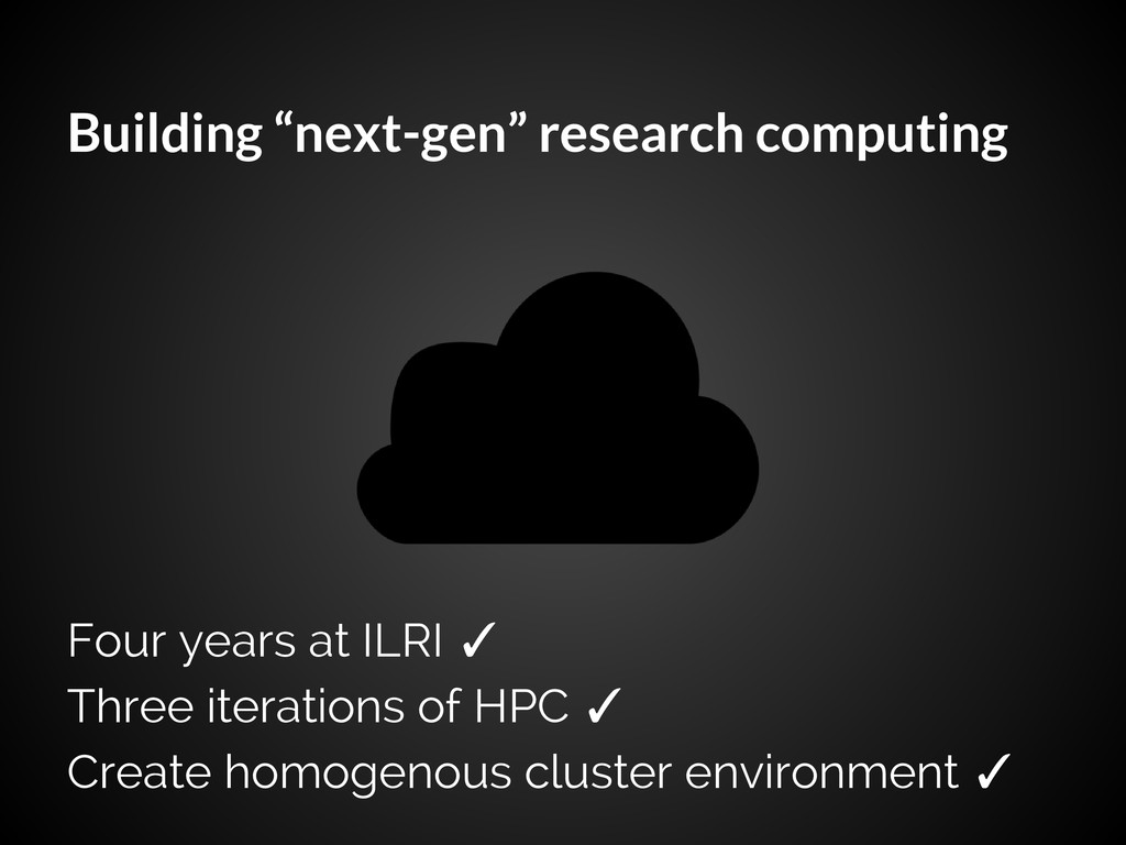"""Building """"next-gen"""" research computing Four yea..."""