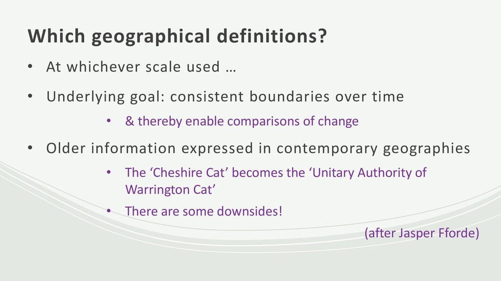 Which geographical definitions? • At whichever ...
