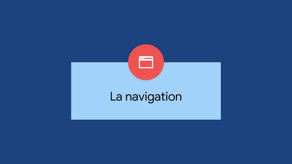 La navigation