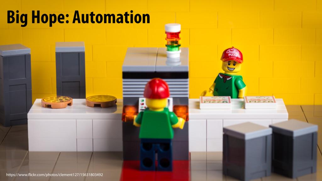 Big Hope: Automation https://www.flickr.com/pho...