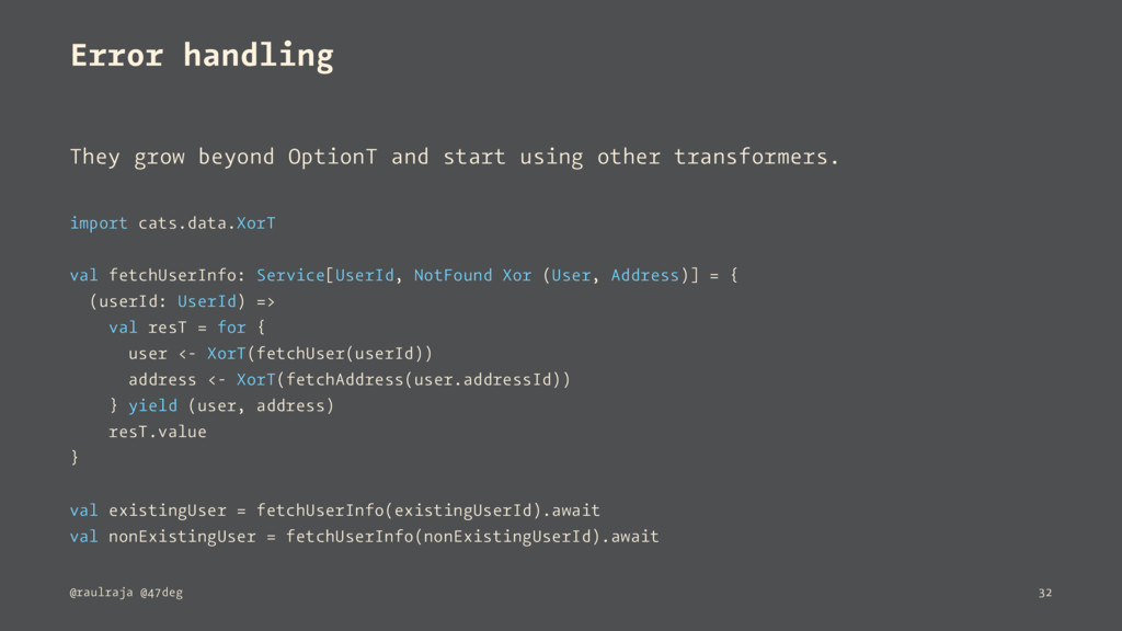 Error handling They grow beyond OptionT and sta...