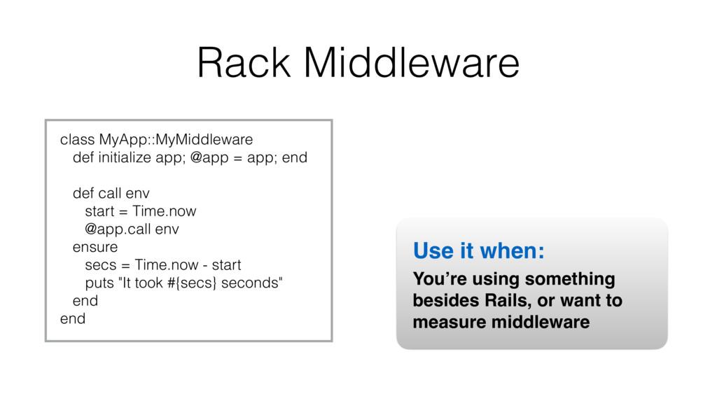 Rack Middleware class MyApp::MyMiddleware def i...