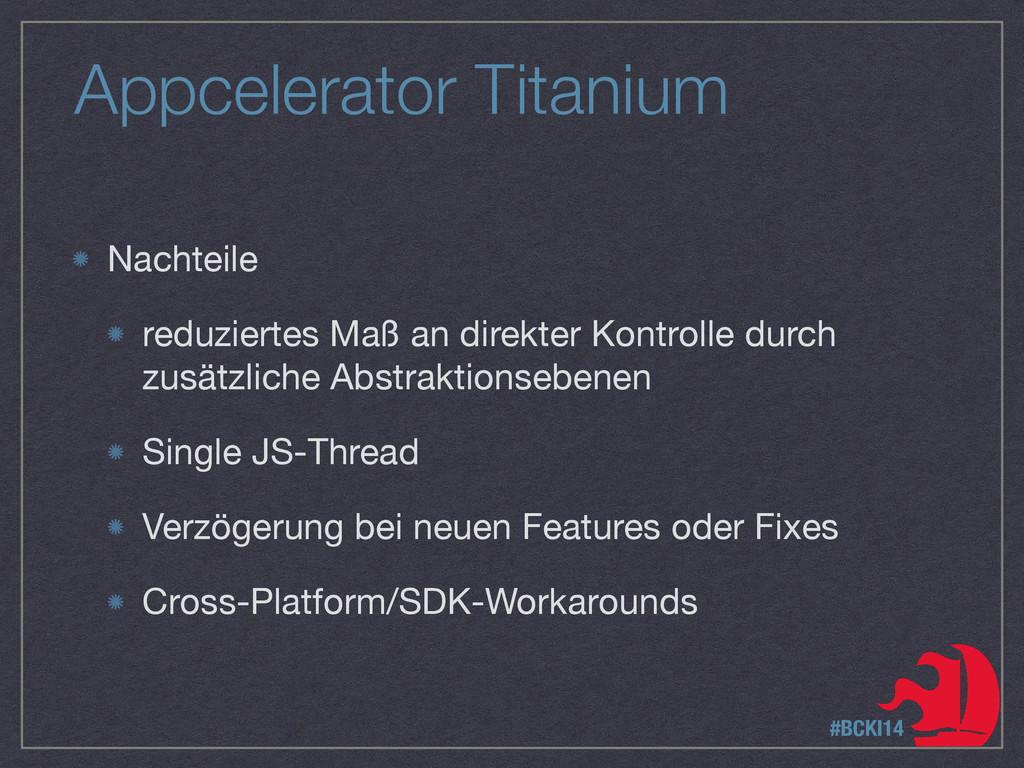 Appcelerator Titanium Nachteile  reduziertes Ma...