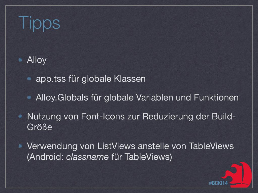 Tipps Alloy  app.tss für globale Klassen  Alloy...