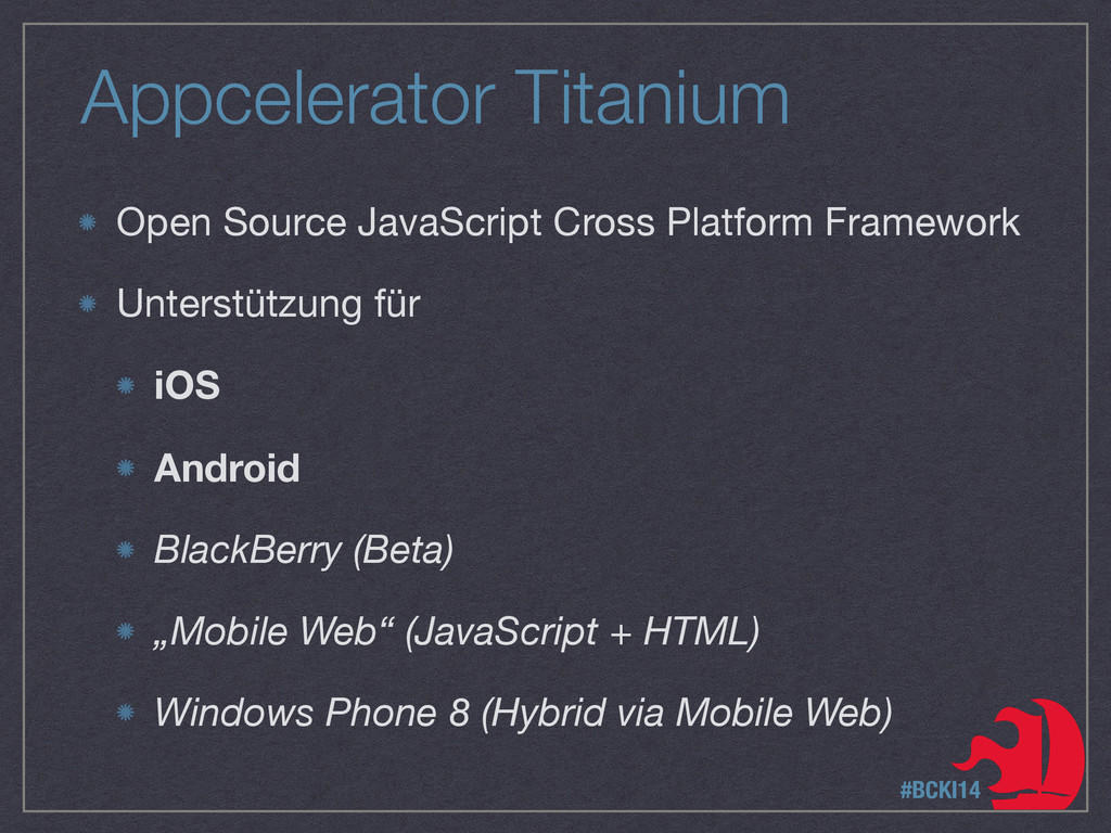 Appcelerator Titanium Open Source JavaScript Cr...