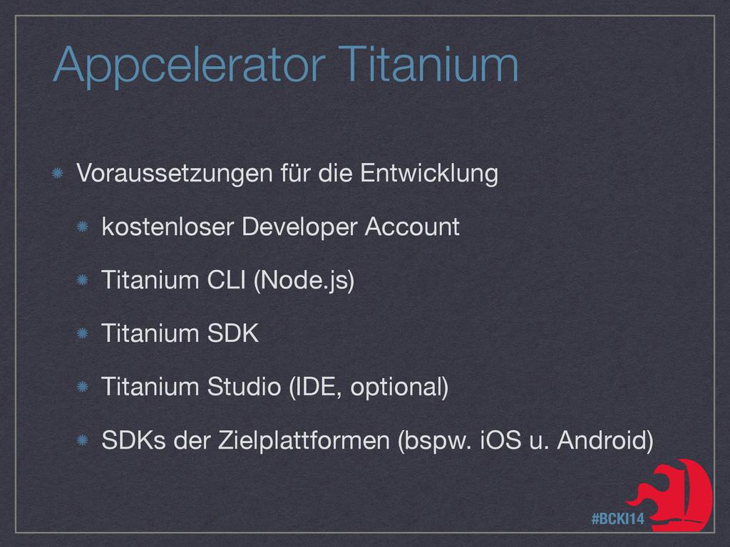 Appcelerator Titanium Voraussetzungen für die E...