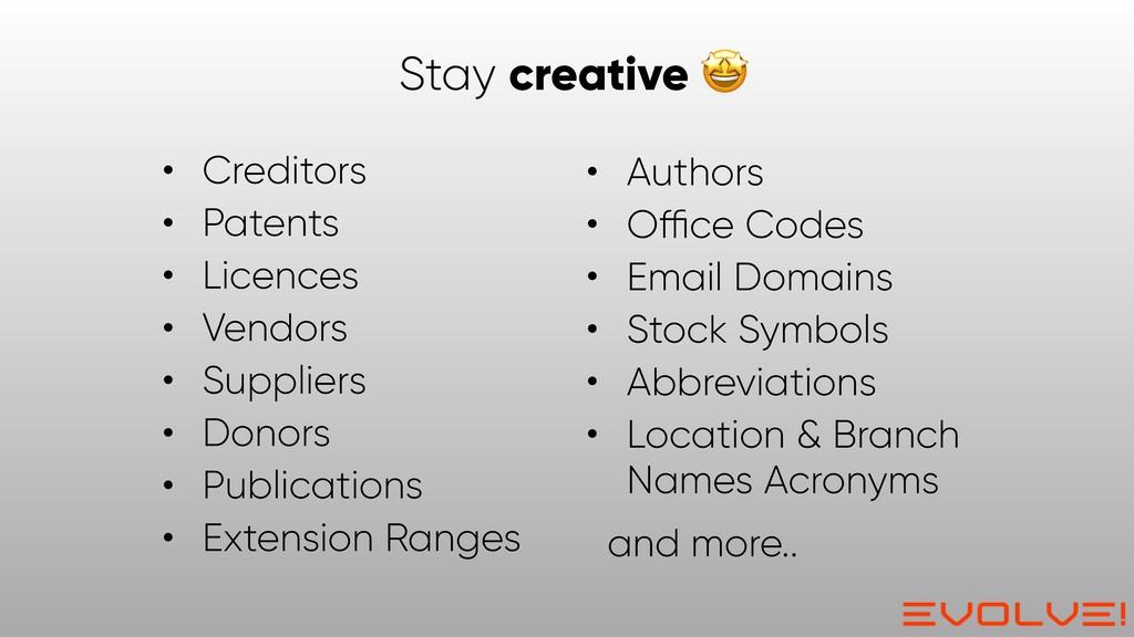• Creditors • Patents • Licences • Vendors • Su...