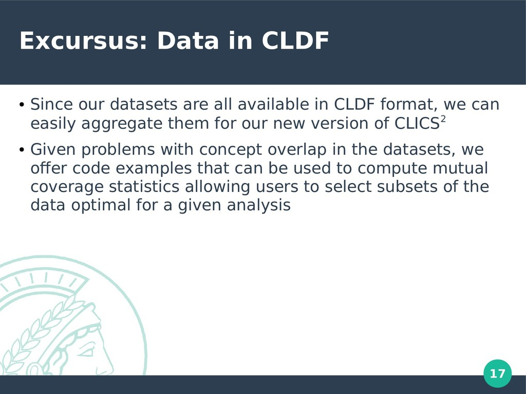 17 Excursus: Data in CLDF ● Since our datasets ...