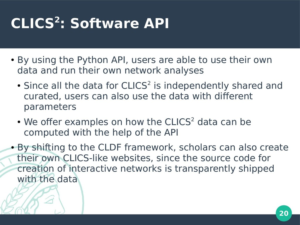 20 CLICS2: Software API ● By using the Python A...