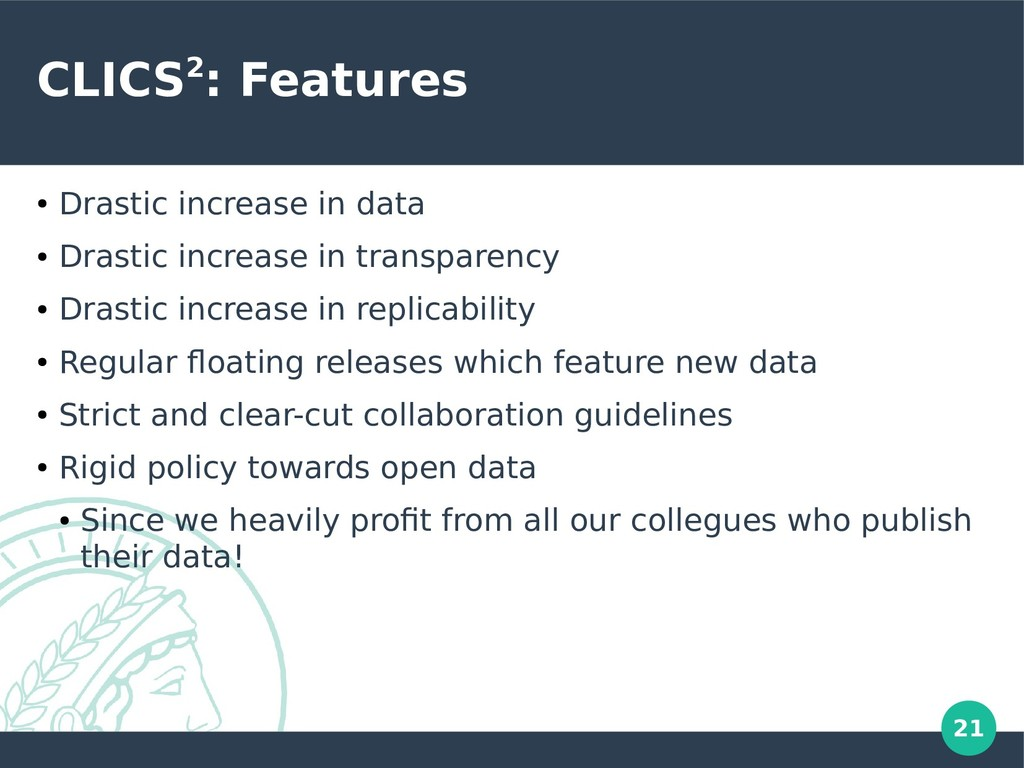 21 CLICS2: Features ● Drastic increase in data ...
