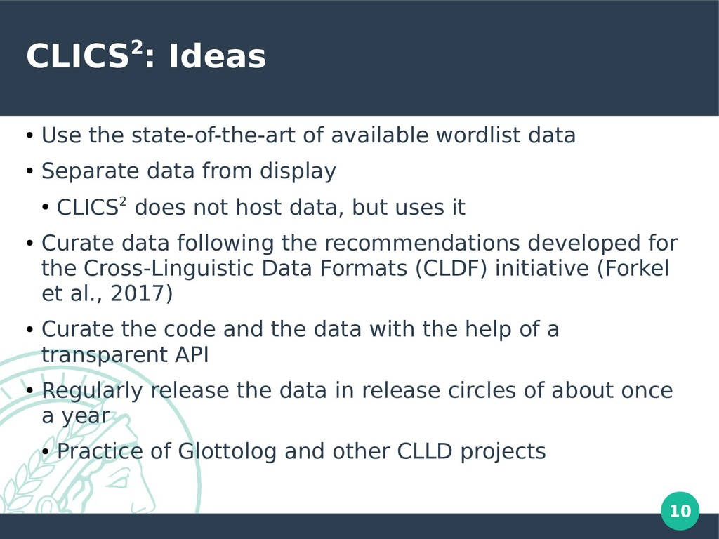 10 CLICS2: Ideas ● Use the state-of-the-art of ...