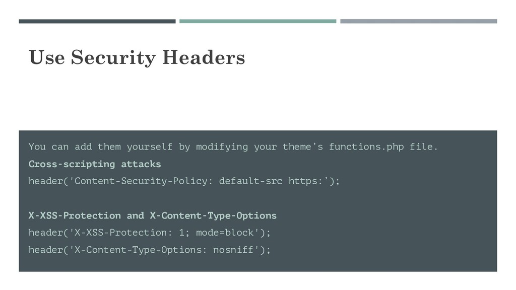 Use Security Headers You can add them yourself ...