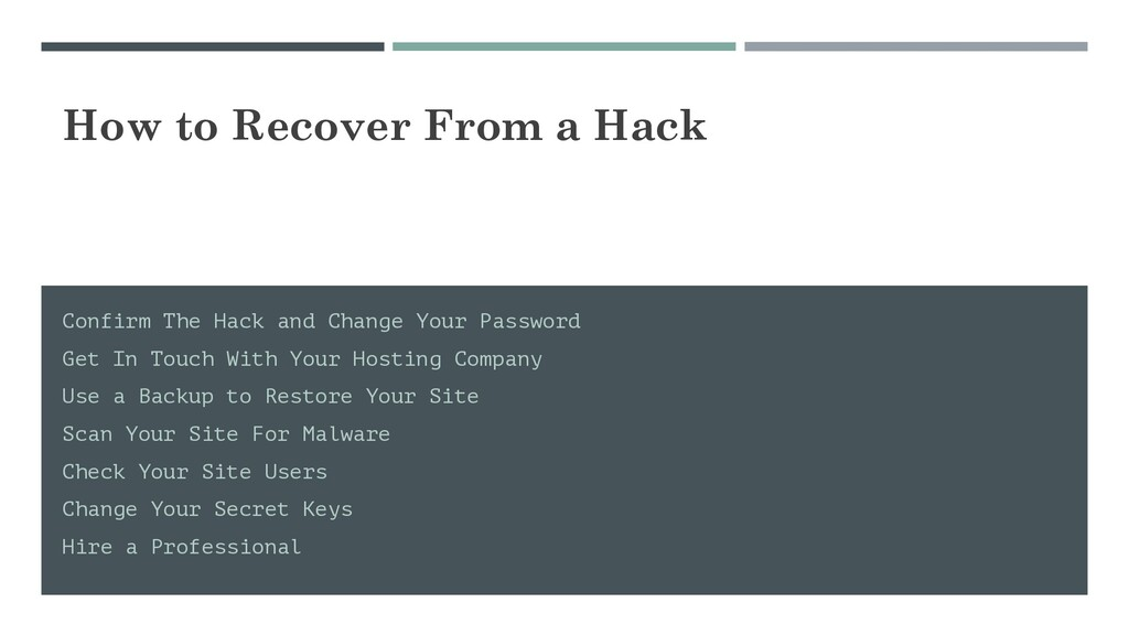 How to Recover From a Hack Confirm The Hack and...