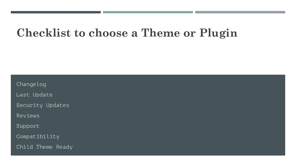 Checklist to choose a Theme or Plugin Changelog...