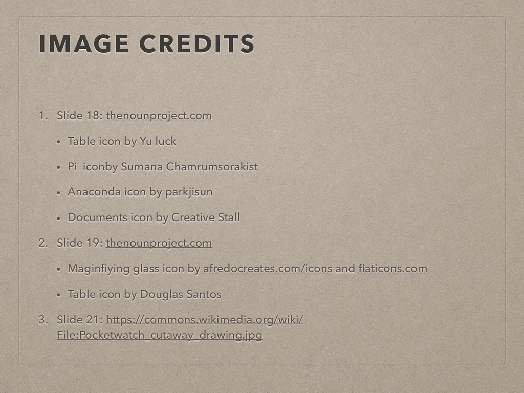 IMAGE CREDITS 1. Slide 18: thenounproject.com •...