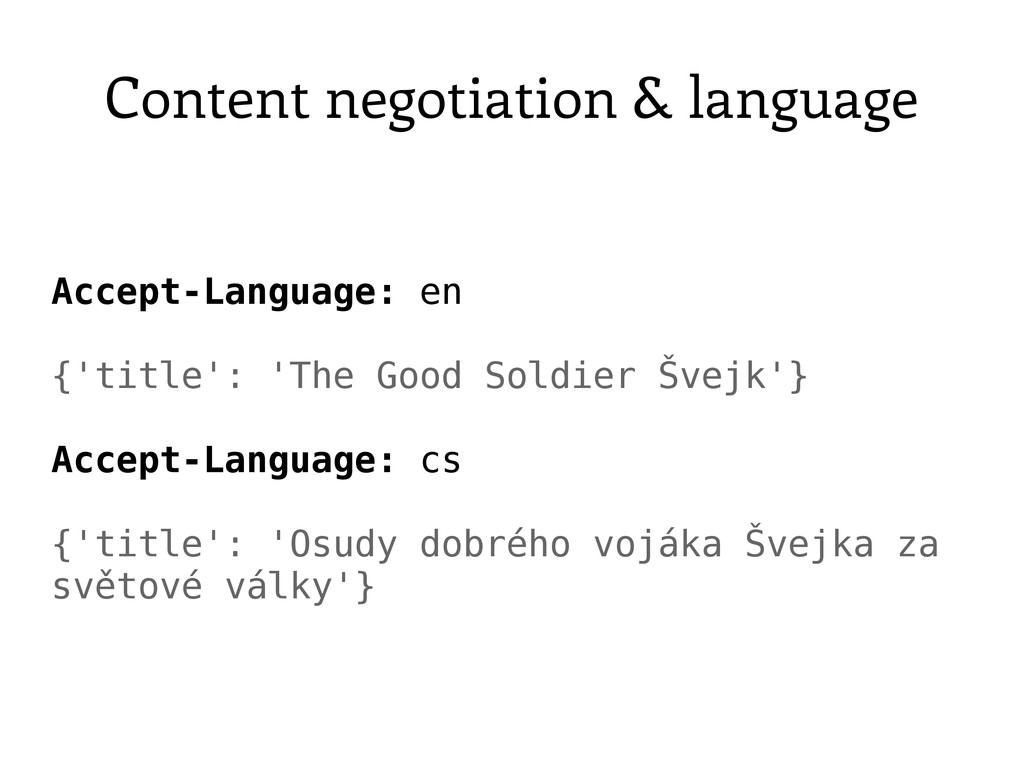 Content negotiation & language Accept-Language:...