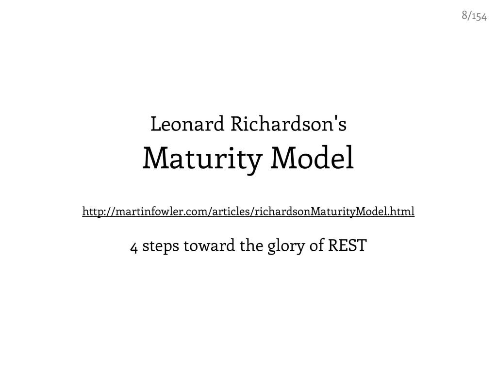 Leonard Richardson's Maturity Model http://mart...