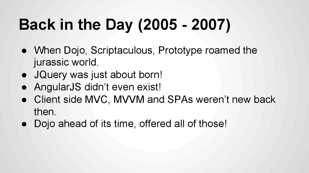 Back in the Day (2005 - 2007) ●  When Dojo, Scr...