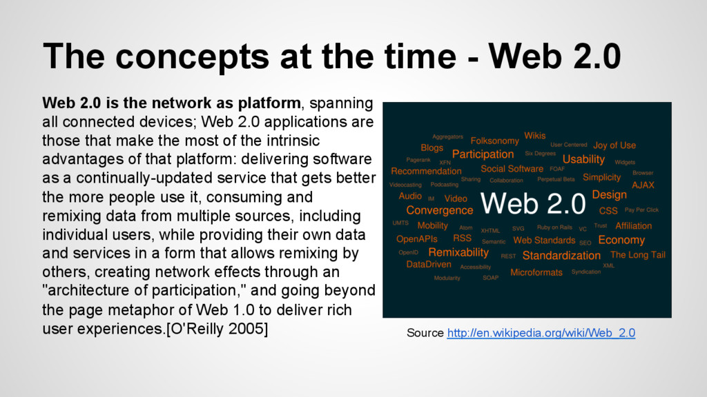 The concepts at the time - Web 2.0 Web 2.0 is t...