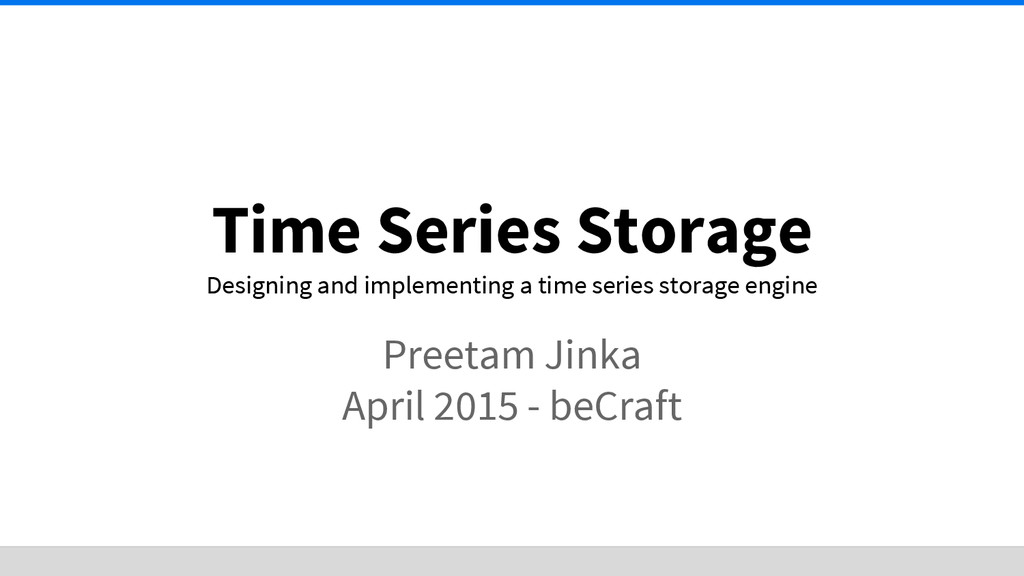 Time Series Storage Designing and implementing ...