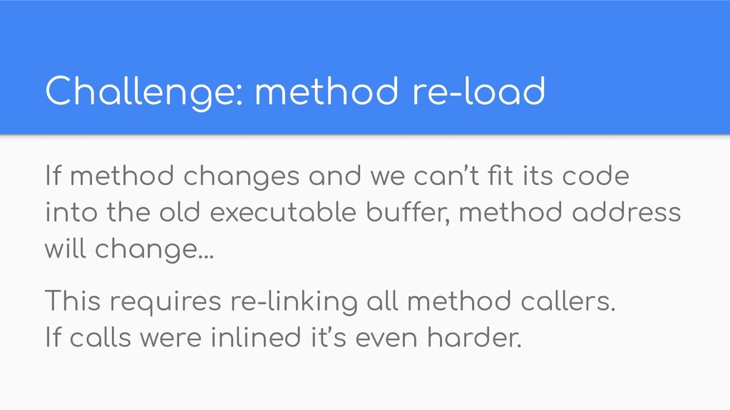 Challenge: method re-load If method changes and...