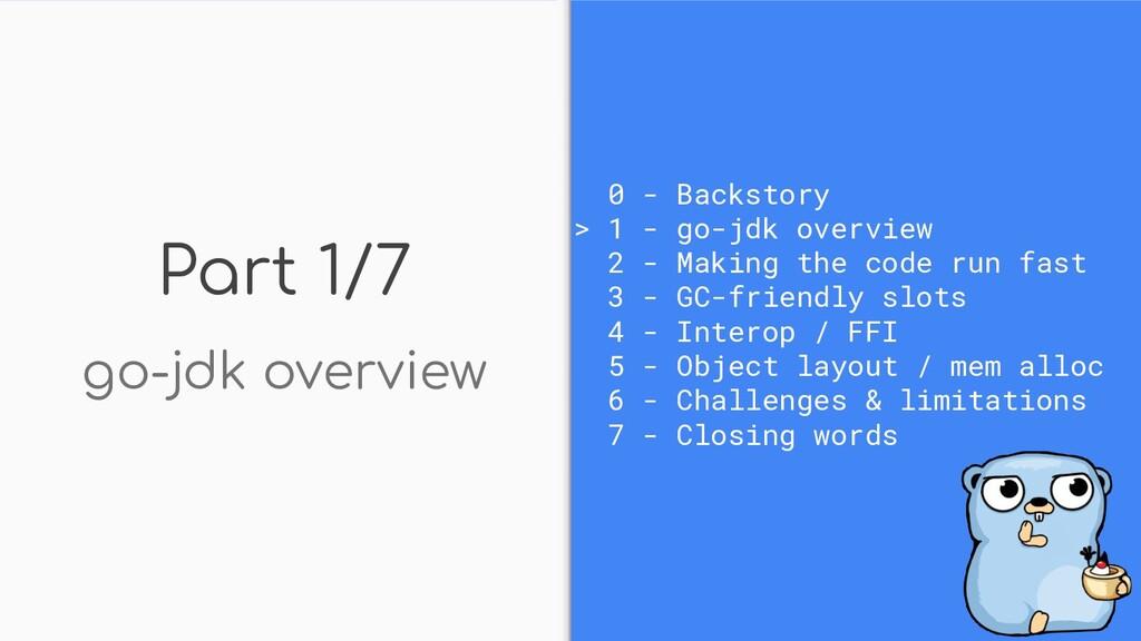 Part 1/7 go-jdk overview 0 - Backstory > 1 - go...