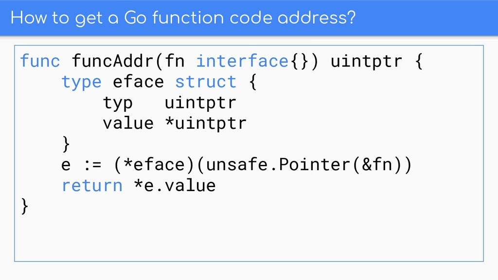 How to get a Go function code address? func fun...