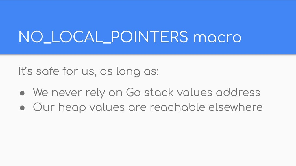 NO_LOCAL_POINTERS macro It's safe for us, as lo...