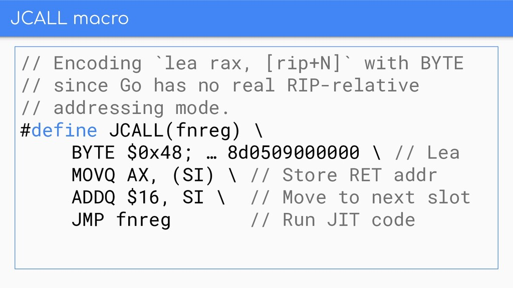JCALL macro // Encoding `lea rax, [rip+N]` with...