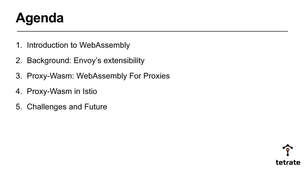 1. Introduction to WebAssembly 2. Background: E...