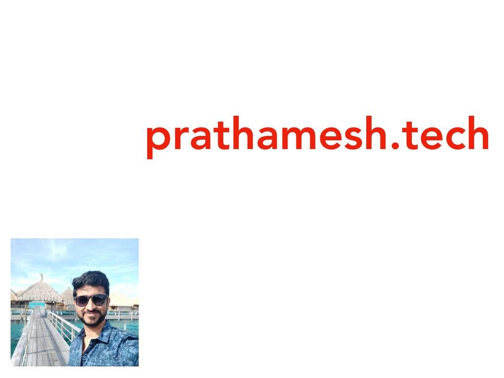 prathamesh.tech