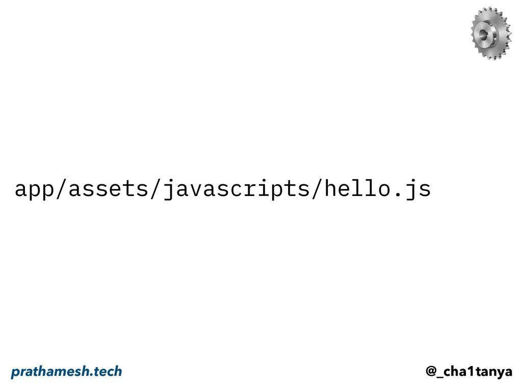 app/assets/javascripts/hello.js @_cha1tanya pra...