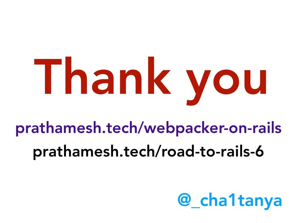 Thank you prathamesh.tech/webpacker-on-rails pr...