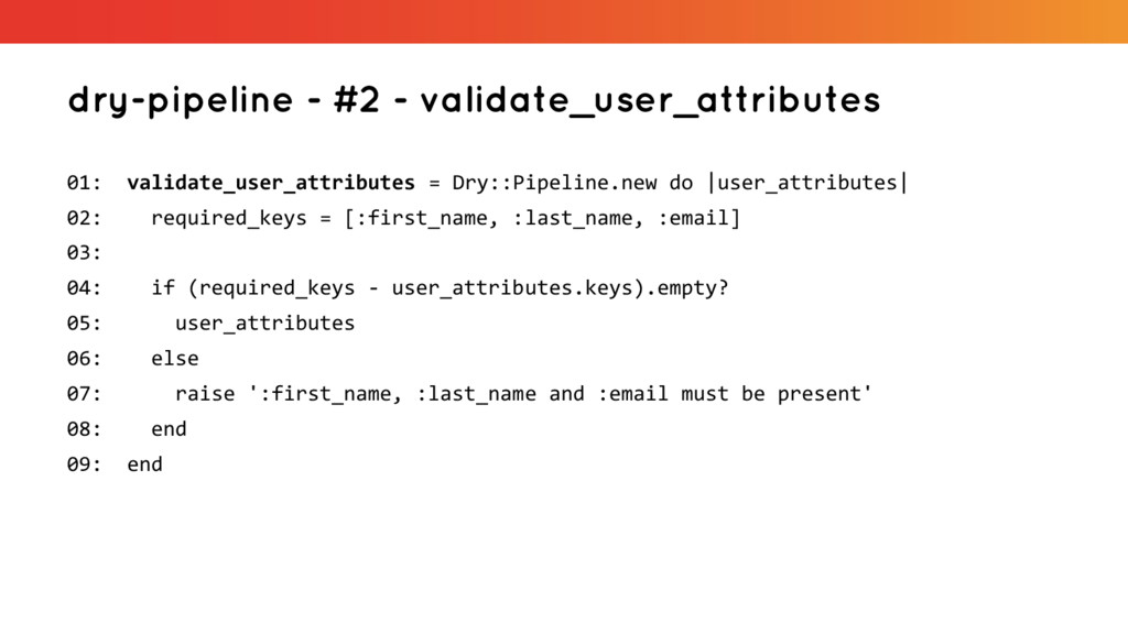 dry-pipeline - #2 - validate_user_attributes 01...