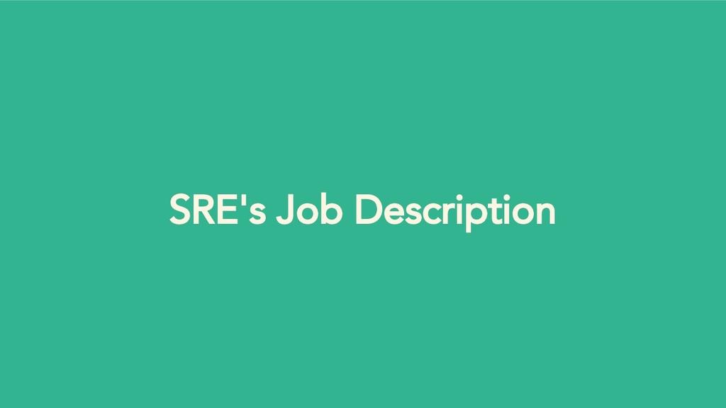 SRE's Job Description