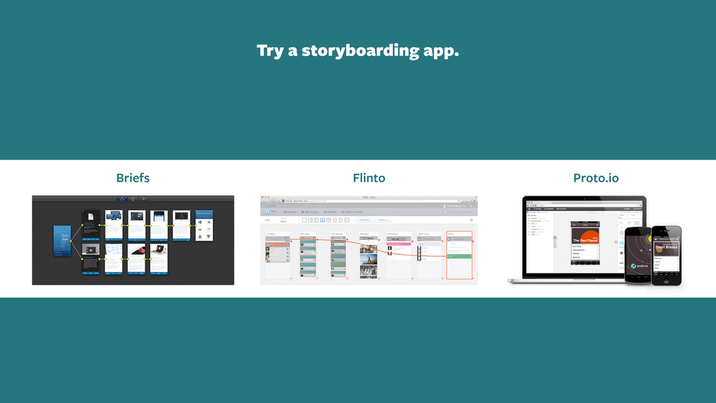 Try a storyboarding app. Briefs Flinto Proto.io