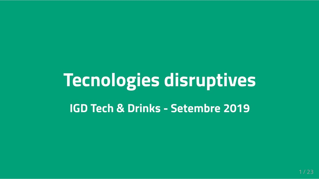 Tecnologies disruptives IGD Tech & Drinks - Set...