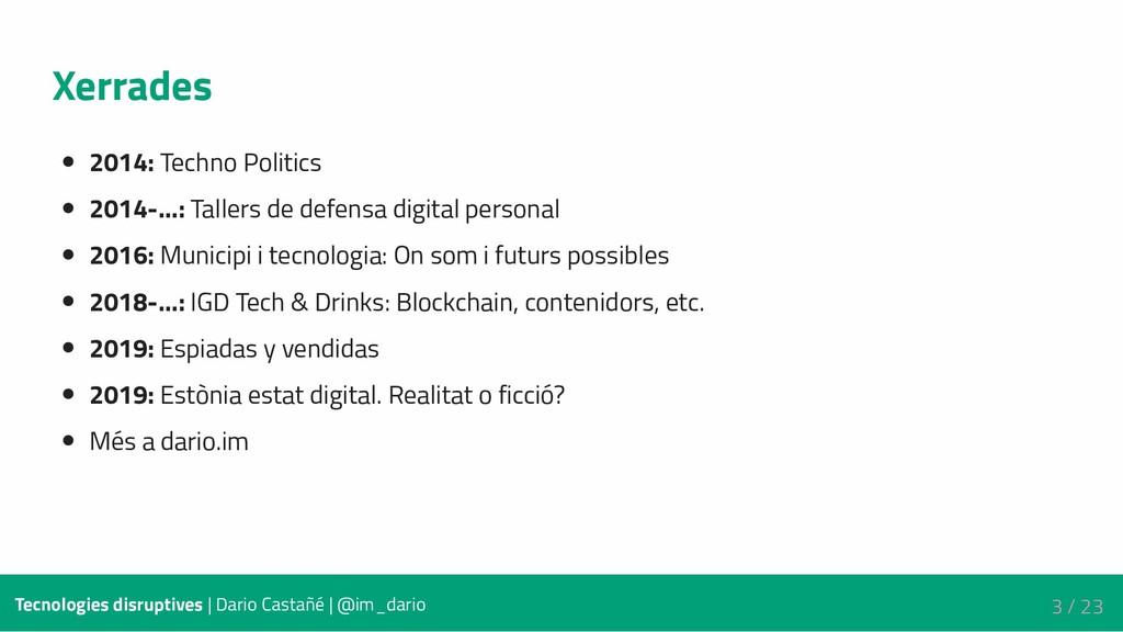 Xerrades 2014: Techno Politics 2014-...: Taller...