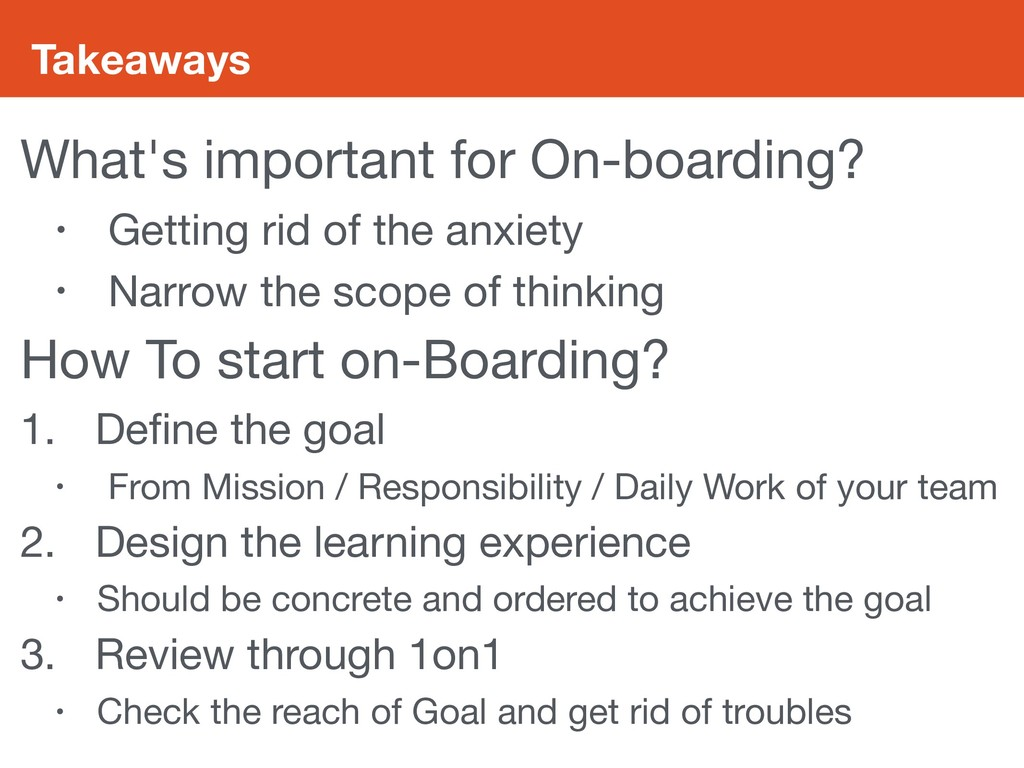 Takeaways What's important for On-boarding?  • ...