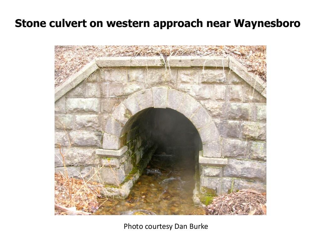 Stone culvert on western approach near Waynesbo...