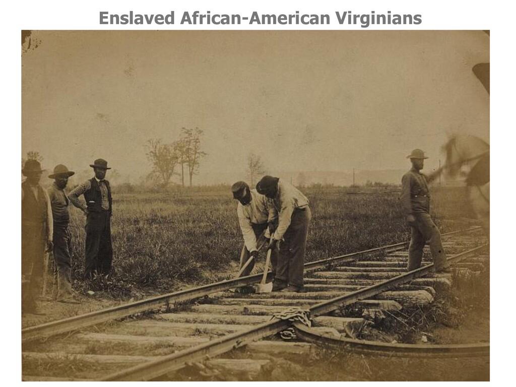 Enslaved African-American Virginians