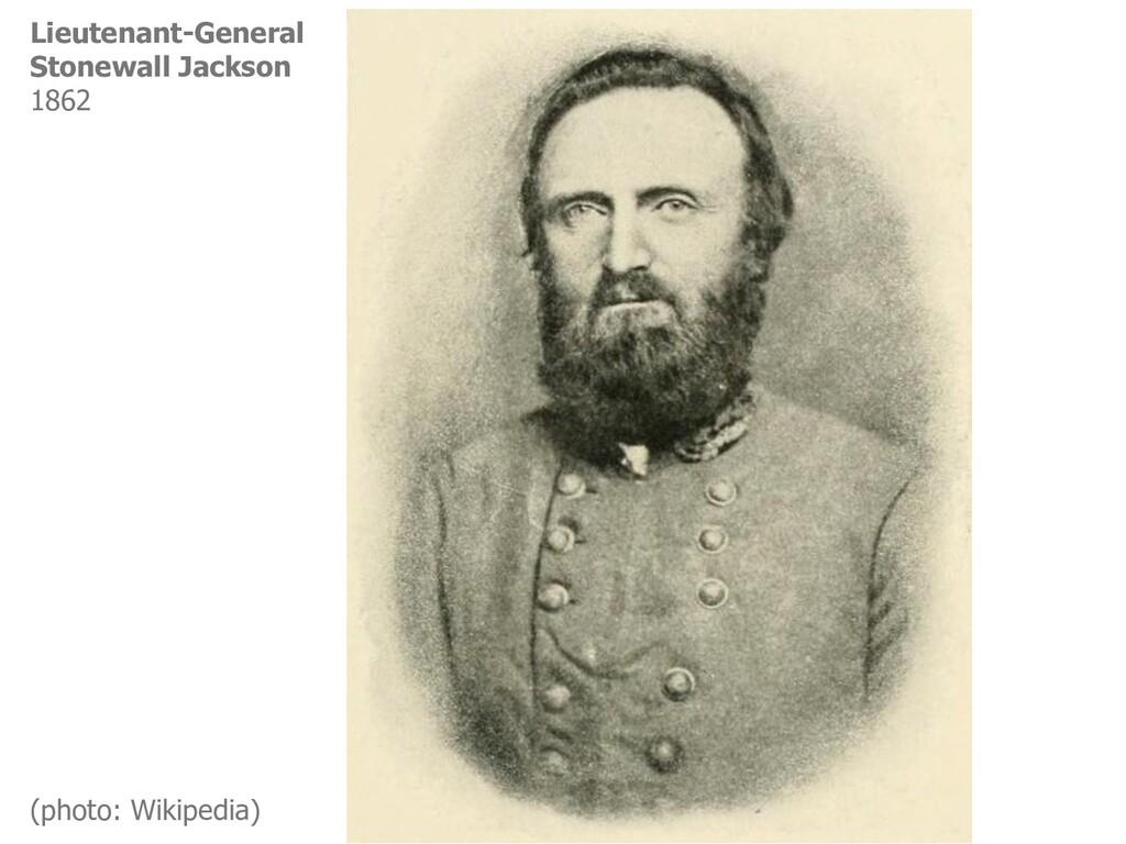 Lieutenant-General Stonewall Jackson 1862 (phot...