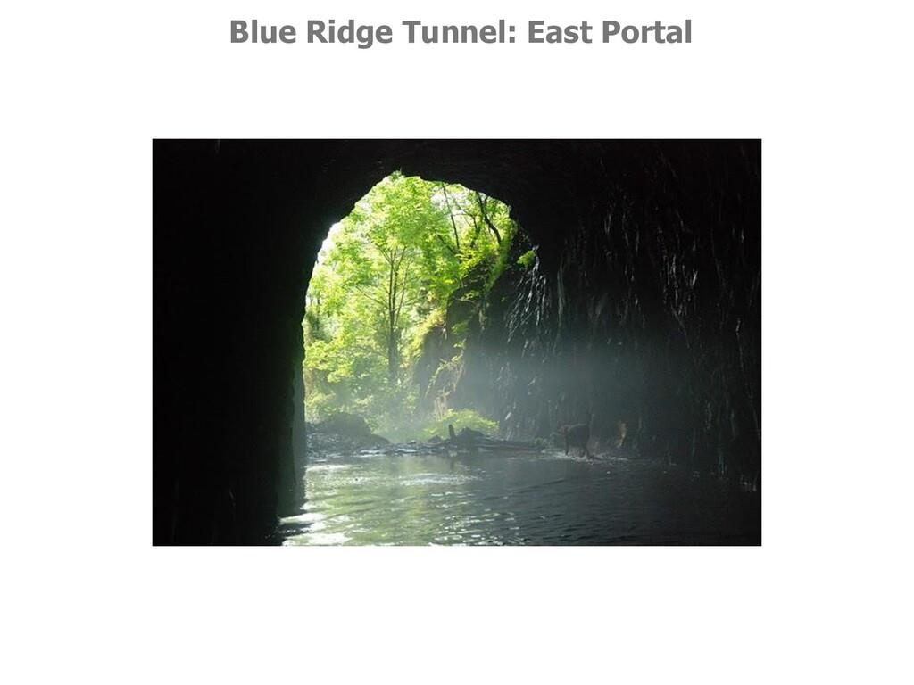 Blue Ridge Tunnel: East Portal