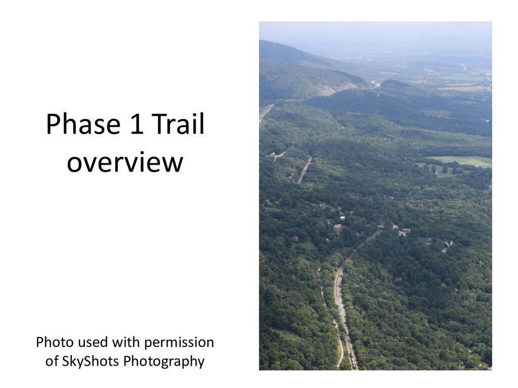 Phase 1 Trail overview Photo used with permissi...
