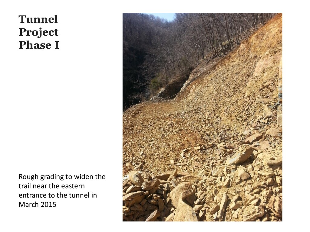 Tunnel Project Phase I Rough grading to widen t...